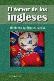 Asdmolveno.it El Fervor De Los Ingleses: Historias Y Leyendas De Su Futbol Image