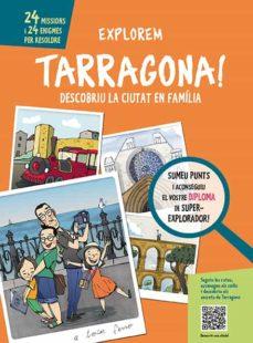 Explorem Tarragona Cristina Serret Comprar Libro 9788499794914