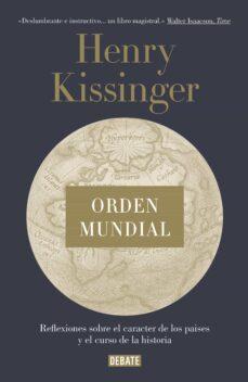 orden mundial-henry kissinger-9788499925714