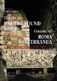 guida di roma sotterranea-carlo pavia-9788874489114