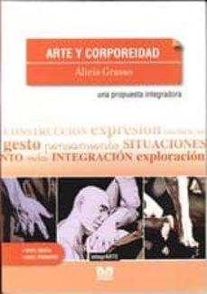 ARTE Y CORPOREIDAD - ALICIA GRASSO | Adahalicante.org