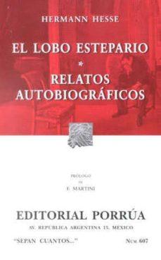 Bressoamisuradi.it El Lobo Estepario; Relatos Autobiograficos Image