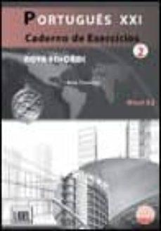 Descarga gratuita de libros de epub en inglés. PORTUGUES XXI 2 EJER de ANA TAVARES 9789727579914