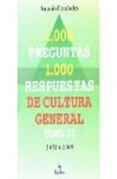 Titantitan.mx 1000 Preguntas 1000 Respuestas De Cultura General (T. Ii): 1001 A 1500 Image