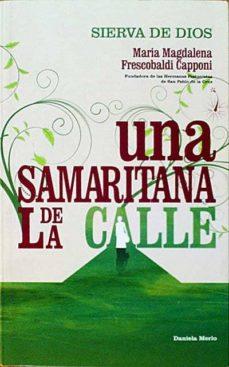 Bressoamisuradi.it María Magdalena Frescobaldi Capponi. Una Samaritana De La Calle. Image