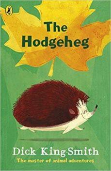 Descargar libros de kindle gratis para android THE HODGEHEG 9780141370224 de DICK KING-SMITH