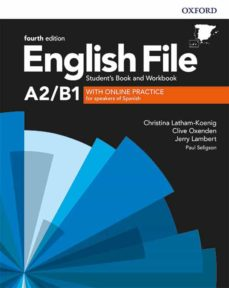 Prime de eBook gratis ENGLISH FILE 4TH EDITION A2/B1. STUDENT S BOOK AND WORKBOOK WITH KEY PACK de  9780194058124 (Spanish Edition)