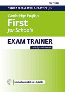 Libros ipad no descargando OXFORD PREPARATION AND PRACTICE FOR CAMBRIDGE ENGLISH B2. FIRST (FCE) FOR SCHOOLS EXAM TRAINER WITHOUT KEY + DVD AND 2 CD (Spanish Edition) 9780194115124