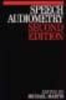 speech audiometry (2 rev. ed.)-michael martin-9781897635124