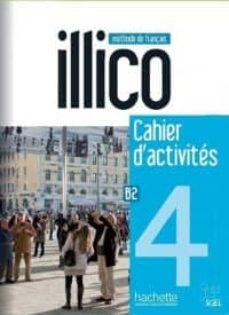 Descargas gratuitas de libros de texto en línea ILLICO 4 EJERCICIOS + CD AUDIO 9782015135724