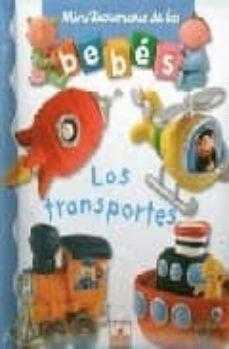Padella.mx Los Transportes (Minidiccionario De Los Bebes) Image