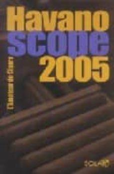 Descargar libros en kindle ipad HAVANOSCOPE 2005: L AMATEUR DE CIGARE 9782263037924 de JEAN-PAUL KAUFFMANN, JEAN-ALPHONSE RICHARD, ANNIE LORENZO
