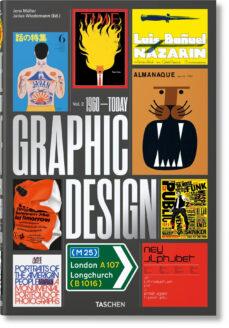 Descargar THE HISTORY OF GRAPHIC DESIGN. VOL. 2, 1960- TODAY (ESPAÃ'OL, INGLES, ITALIANO) gratis pdf - leer online