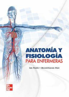 Descarga gratuita de libros electrónicos bestseller ANATOMIA Y FISIOLOGIA PARA ENFERMERAS (Spanish Edition) RTF