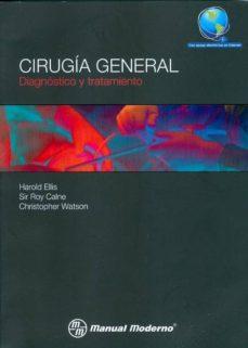 Descarga gratuita de libros electrónicos para txt móvil CIRUGIA GENERAL. DIAGNOSTICO Y TRATAMIENTO.