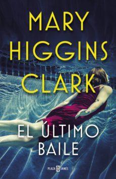 el último baile (ebook)-mary higgins clark-9788401021824
