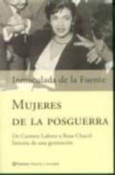 Padella.mx Mujeres De La Posguerra: De Carmen Laforet A Rosa Chacel, Histori A De Una Generacion Image