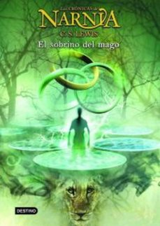 el sobrino del mago (las cronicas de narnia 1)-clive staples lewis-9788408057024