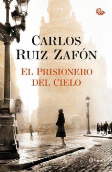 el prisionero del cielo-carlos ruiz zafon-9788408105824