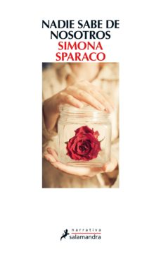 nadie sabe de nosotros (ebook)-simona sparaco-9788415630524