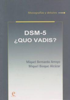 DSM-5 ¿QUO VADIS? - MIGUEL BERNARDO ARROYO Y MIGUEL BIOQUE ALCÁZAR | Adahalicante.org