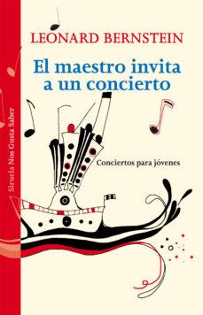 el maestro invita a un concierto-leonard bernstein-9788415937524