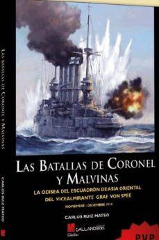 Costosdelaimpunidad.mx Las Batallas De Coronel Y Malvinas: La Odisea Del Escuadron De Asia Oriental Del Vicealmirante Graf Von Spee Image