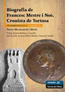 Padella.mx Biografia De Francesc Mestre I Noe: Cronista De Tortosa Image