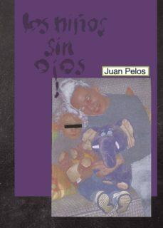 Descarga gratuita de ebooks textiles. LOS NIÑOS SIN OJOS de DESCONOCIDO en español