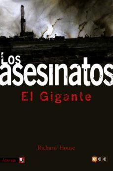 Descargas gratuitas para ebooks LOS ASESINATOS 2: EL GIGANTE en español 9788416711024 DJVU MOBI RTF de RICHARD HOUSE
