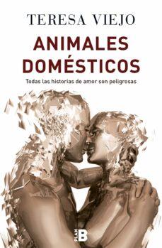 Descarga gratuita de libros de amazon kindle. ANIMALES DOMESTICOS de TERESA VIEJO JIMENEZ  9788417001124
