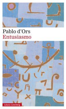 Libros electrónicos de Kindle: ENTUSIASMO de PABLO D ORS DJVU FB2 ePub in Spanish