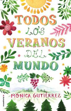 Descargar libros de texto en línea TODOS LOS VERANOS DEL MUNDO FB2 MOBI 9788417092924 (Spanish Edition)