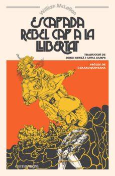 Descarga gratuita de libros epub ESCAPADA REBEL CAP A LA LLIBERTAT PDF iBook DJVU