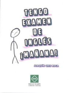 Ebooks para descargar gratis de cuentas TENGO EXAMEN DE INGLES !MAÑANA! (Literatura española)  9788417306724