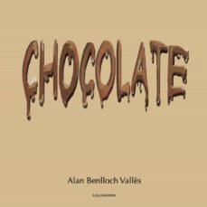 CHOCOLATE - ALAN BENLLOCH VALLÈS | Triangledh.org