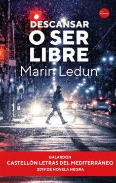 Descargar ebook pdfs gratis DESCANSAR O SER LIBRE (Spanish Edition)