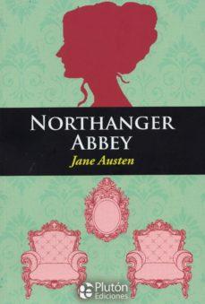 NORTHANGER ABBEY. ENGLISH CLASSIC BOOKS