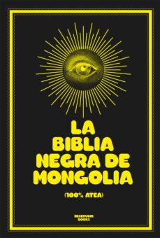 Descargar LA BIBLIA NEGRA DE MONGOLIA gratis pdf - leer online