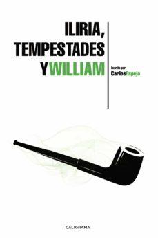 (I.B.D.) ILIRIA, TEMPESTADES Y WILLIAM - CARLOS ESPEJO | Triangledh.org