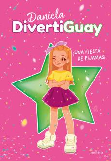 Viamistica.es Daniela Divertiguay 1 : ¡Una Fiesta De Pijamas! Image