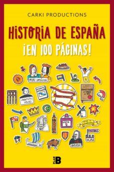 Garumclubgourmet.es La Historia De España En 100 Páginas (Carki Productions) Image