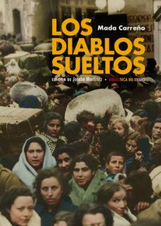 ¿Es legal descargar libros de audio gratis? LOS DIABLOS SUELTOS en español 9788417950224