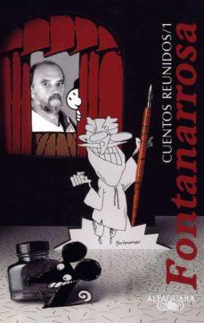 cuentos reunidos-roberto fontanarrosa-9788420466224