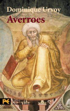 averroes: las ambiciones de un intelectual musulman-dominique urvoy-9788420635224