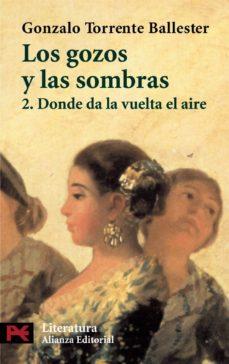 Geekmag.es Los Gozos Y Las Sombras, 2: Donde Da La Vuelta El Aire Image
