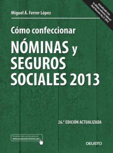 Titantitan.mx Como Confeccionar Nominas Y Seguros Sociales 2013 (26ª Ed.) Image