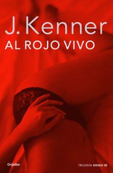 Libros en francés descargar AL ROJO VIVO en español de J. KENNER 9788425352324 MOBI CHM PDB