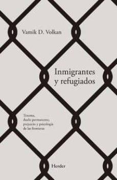 Descargar INMIGRANTES Y REFUGIADOS gratis pdf - leer online