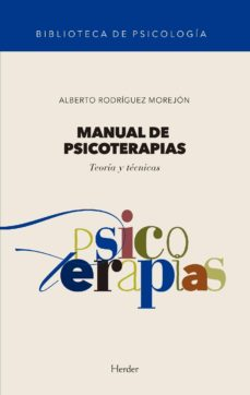 Libros de audio en línea para descarga gratuita MANUAL DE PSICOTERAPIAS: TEORIAS Y TECNICAS